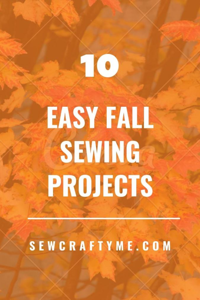10 Easy Fall Sewing Projects