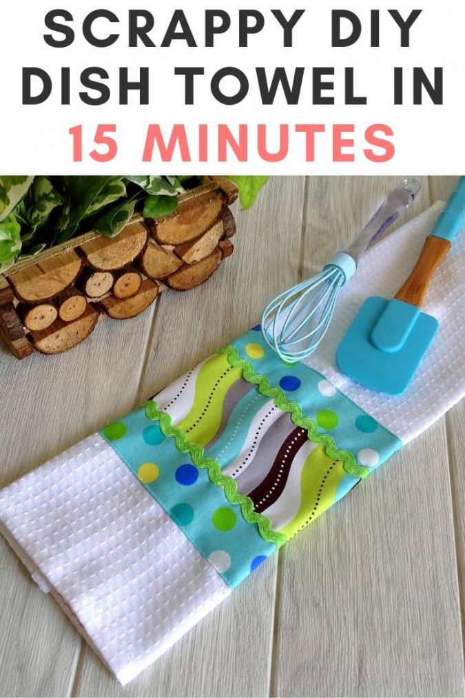 DIY Scrappy Dish Towel in 15 Minutes